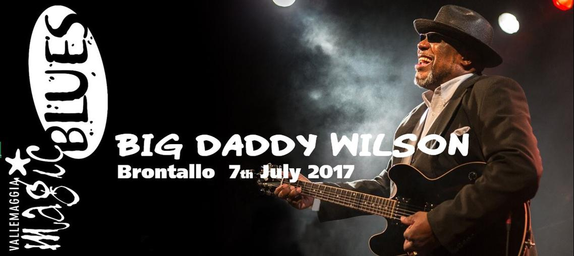 Big Daddy Wilson - Vallemaggia Magic Blues