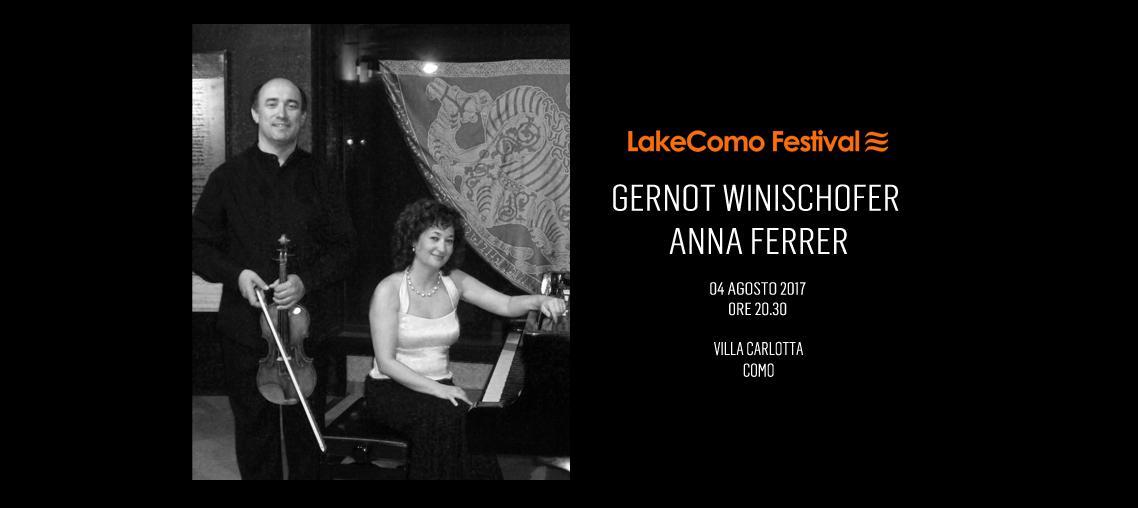 LakeComo Festival - Gernot Winischhofer, Anna Ferrer (Violino - Piano)