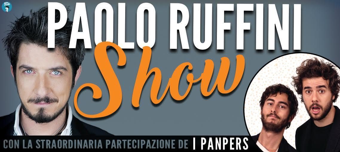 Paolo Ruffini Show e Panpers