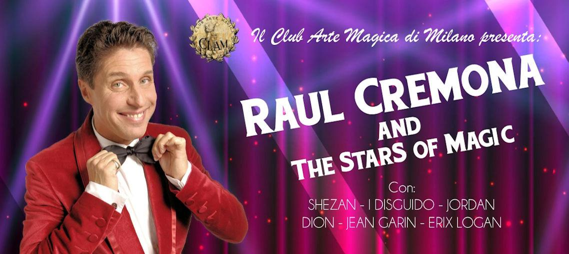 RAUL CREMONA and The Stars of Magic