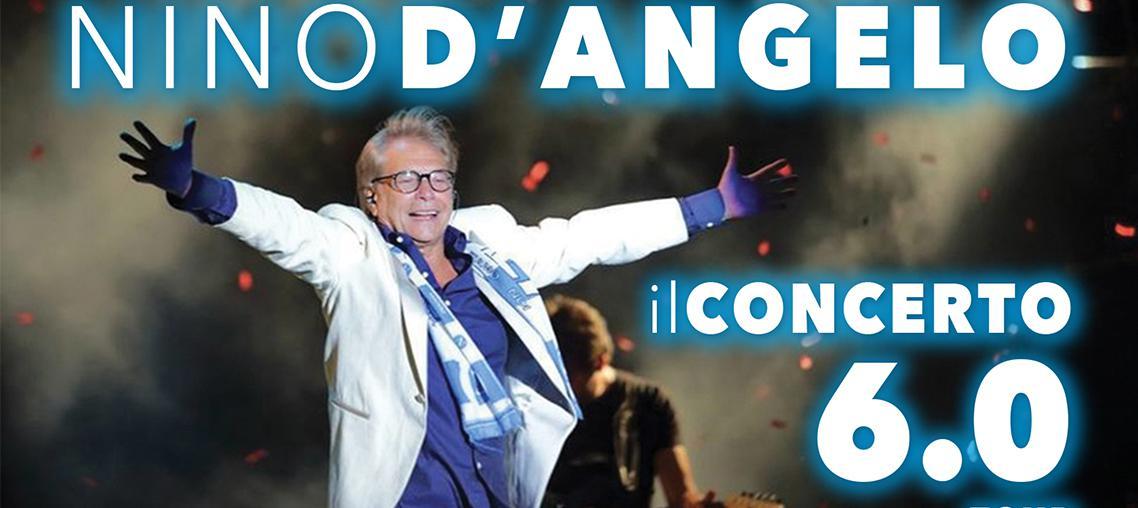 Nino D'Angelo - il concerto 6.0 Tour