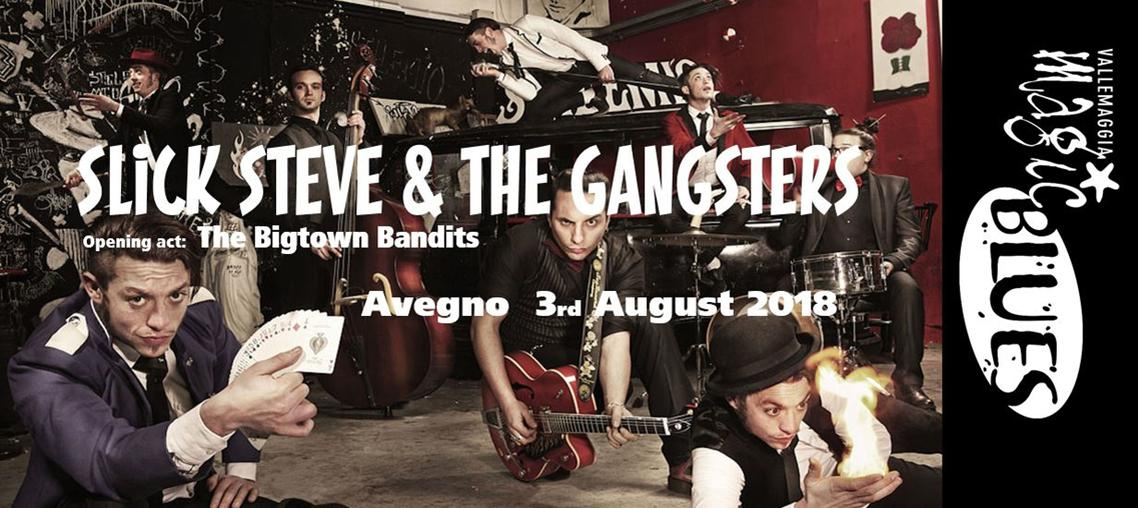 The Bigtown Bandits - Slick Steve & the Gangsters - Vallemaggia Magic Blues
