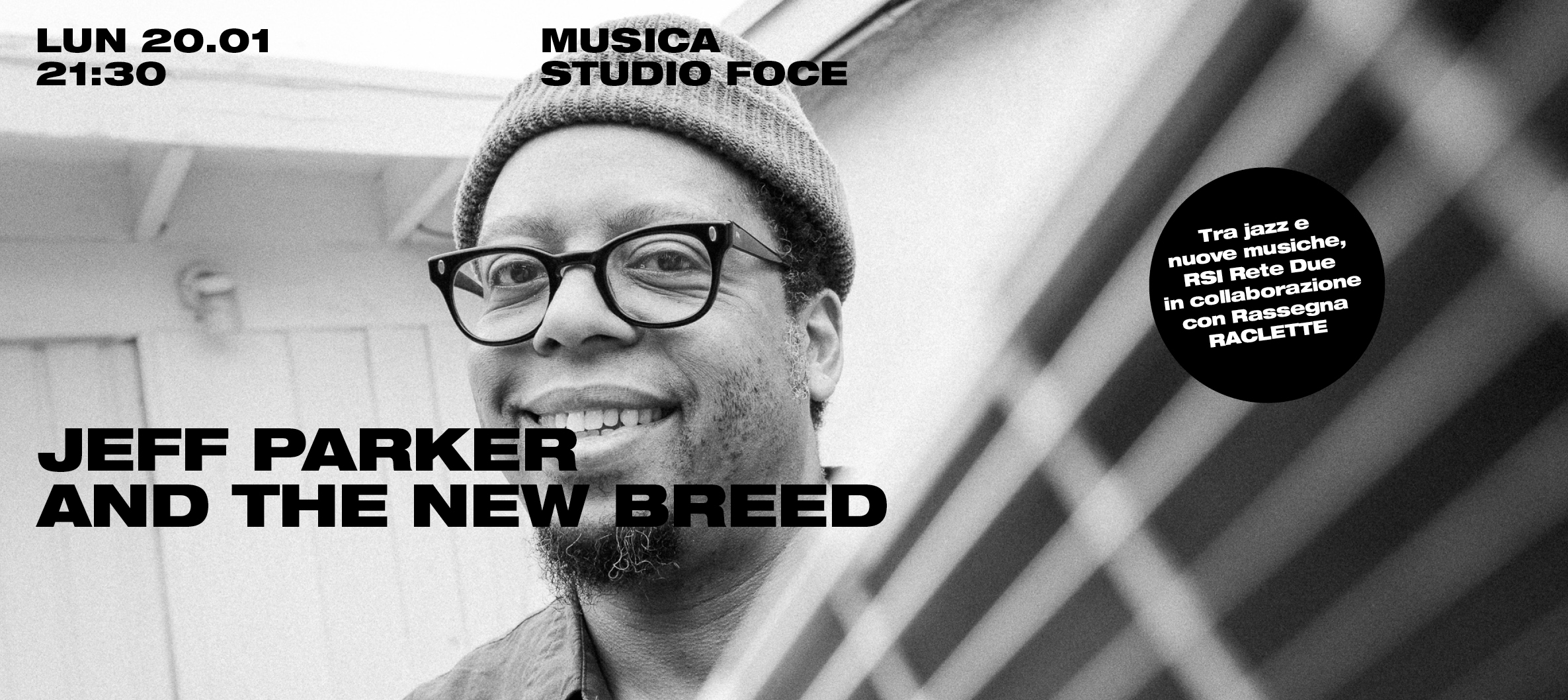 Raclette - Tra Jazz e nuove musiche - JEFF PARKER AND THE NEW BREED