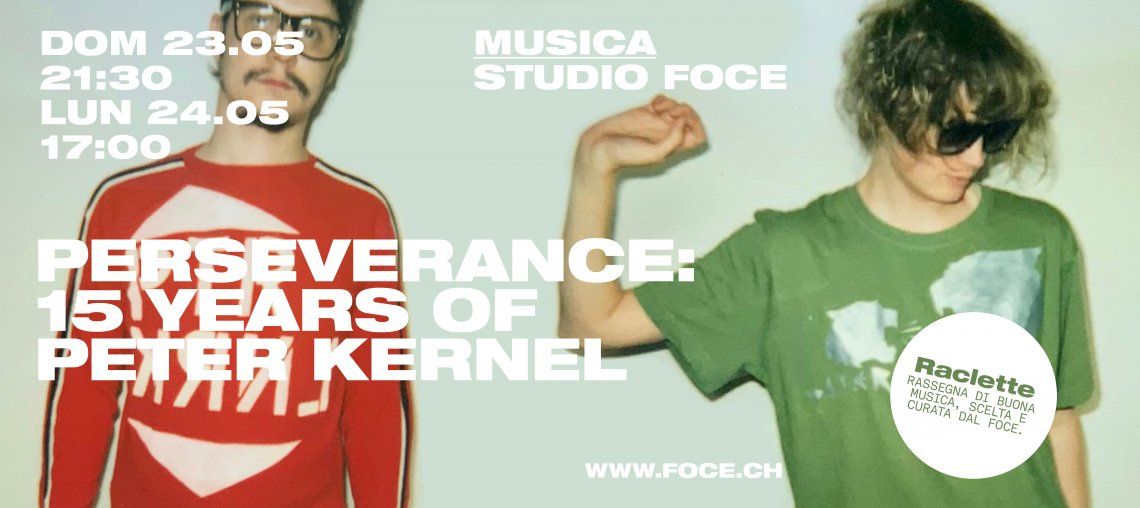 PERSEVERANCE: 15 YEARS OF PETER KERNEL